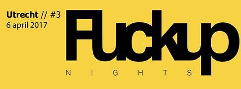 Fuckup Nights Utrecht april 2017