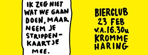 Bierclub vrijdag 23 februari Kromme Haring, Vechtclub XL, Utrecht
